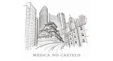 お城から音楽を – Música no Castelo